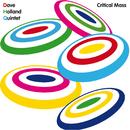Critical Mass/Dave Holland Quintet