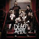 デッド・バイ・エイプリル/Dead by April