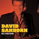 Only Everything/David Sanborn