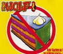 Kein Kuchen Da! (Hätt' Ich Dich Heut' Erwartet...)/Der Wolf