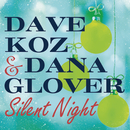 Silent Night/Dave Koz, Dana Glover