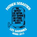 Les Sardines/Patrick Sébastien