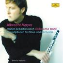 バッハ・アルバム/Albrecht Mayer, Sinfonia Varsovia, Nigel Kennedy