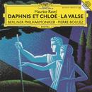 Ravel: Daphnis et Chloë/Rundfunkchor Berlin, Berliner Philharmoniker, Gerd Müller-Lorenz, Pierre Boulez