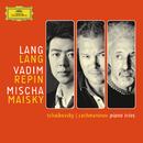 チャイコフスキー&ラフマニノフ:ピアノ三重奏曲/Lang Lang, Vadim Repin, Mischa Maisky