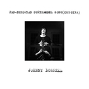 Pan-European Supermodel Song (Oh! Gina)/Johnny Borrell