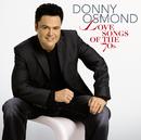 Love Songs Of The '70s/Donny Osmond