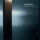 In Praise Of Dreams/Jan Garbarek