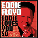 Eddie Loves You So/Eddie Floyd