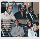 The Bop Session/Dizzy Gillespie, Percy Heath, Hank Jones, John Lewis, Max Roach, Sonny Stitt