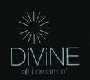 All I Dream Of/Divine