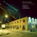 The Rub and Spare Change/Michael Formanek, Tim Berne, Craig Taborn, Gerald Cleaver