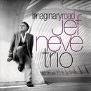 Jef Neve Trio - Imaginary Road/Jef Neve Trio
