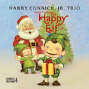 Music From The Happy Elf - Harry Connick, Jr. Trio (International Version)/Harry Connick Jr.