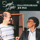スピーク・ラヴ/Ella Fitzgerald, Joe Pass