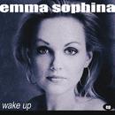 Wake Up/Emma Sophina