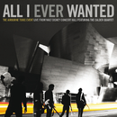 All I Ever Wanted: The Airborne Toxic Event - Live From Walt Disney Concert Hall featuring The Calder Quartet (feat. The Calder Quartet)/The Airborne Toxic Event