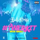 #TWERKIT (feat. Nicki Minaj)/Busta Rhymes