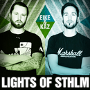 Lights Of STHLM/Eike & Kaz