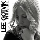 In This Life/Lee Gotvik