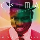 Morgen (RMX) (feat. MoTrip, ElMo)/Chima