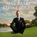 Kleine Lügen/Max Raabe