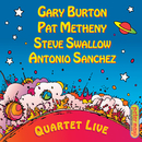 Quartet Live!/Gary Burton, Pat Metheny, Steve Swallow, Antonio Sánchez
