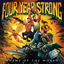 Enemy Of The World/Four Year Strong