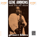Groove Blues/Gene Ammons All-stars