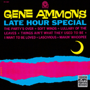 Late Hour Special/Gene Ammons