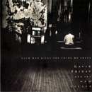 Each Man Kills The Thing He Loves (feat. The Man Seezer)/Gavin Friday