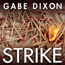 Strike/Gabe Dixon