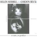No Tears... No Goodbyes/Helen Merrill, Gordon Beck