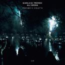 Profumo Di Violetta (Trovesi all'opera)/Gianluigi Trovesi, Marco Remondini, Stefano Bertoli, Filarmonica Mousiké, Savino Acquaviva