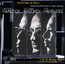 ディレクションズ・イン・ミュージック~マイルス&コルトレーン・トリビュート/Herbie Hancock, Michael Brecker, Roy Hargrove