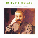 Valfrid Lindeman/Hasse Alfredson, Lasse O. Månsson