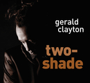 Two-Shade/Gerald Clayton