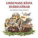 Lindemans bästa dubbelgökar/Hasse & Tage