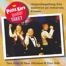 Prins Korv under taket/Hasse Alfredson, Peter Dalle, Tina Ahlin