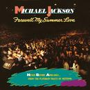 Farewell My Summer Love/Michael Jackson