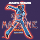 Sex Machine Today/James Brown