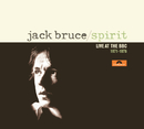 """Spirit - Live at the BBC 1971 - 1978""/Jack Bruce"