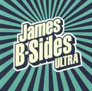B-Sides Ultra/James