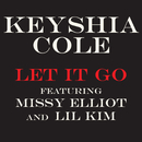 Let It Go (feat. Missy Elliott, Lil' Kim)/Keyshia Cole