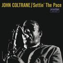 Settin' The Pace [RVG Edition]/ジョン・コルトレーン