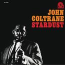 スターダスト (RVGエディション)/John Coltrane