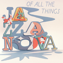 Of All The Things/Jazzanova