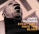 Every Day I Have the Blues/Jimmy Rushing