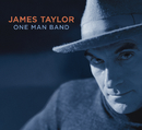 One Man Band/James Taylor