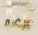 Out Louder (International Version)/John Medeski, John Scofield, Billy Martin, Chris Wood